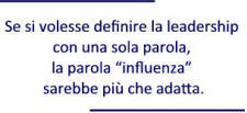 Leadership è influenza
